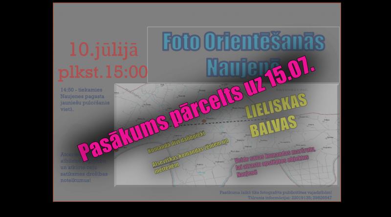 Foto orientēšanās sacensības tiek pārceltas uz 15.07. slikto laika apstākļu dēļ!