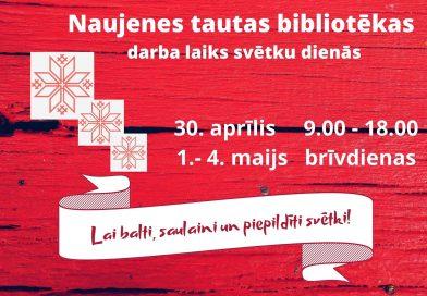 Naujenes tautas bibliotēkas darba laiks svētku brīvdienās
