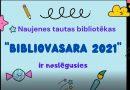 """""""BIBLIOVASARA 2021"""" ir noslēgusies!"""